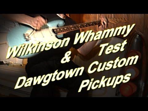 Wilkinson Vintage Tremolo Test & Dawgtown Custom Pickups Demo