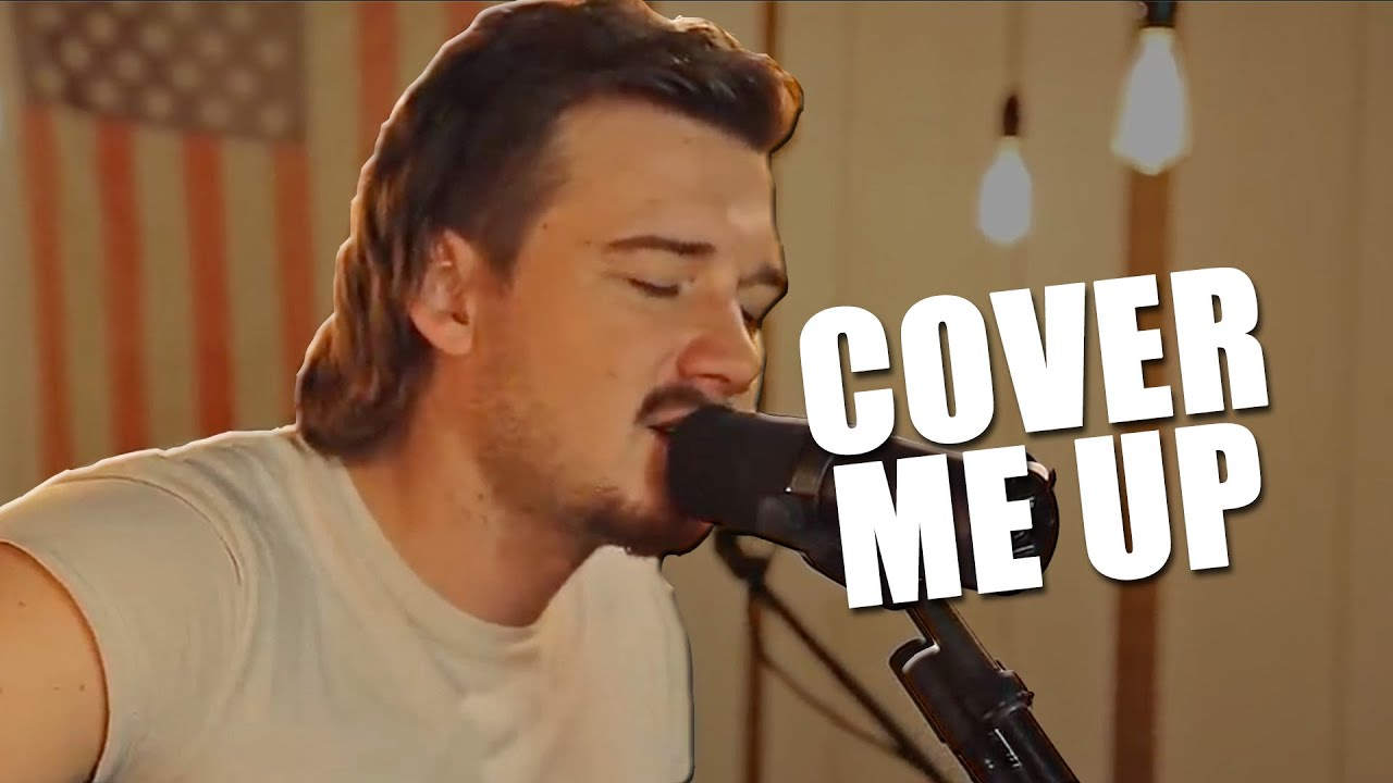 Morgan Wallen Covered Jason Isbell S Cover Me Up But Why Chords Chordify