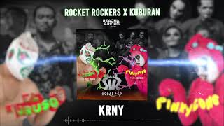 Rocket Rockers x Kuburan - KRNY (Official Audio)