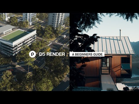 D5 Render 1.9.0 A Quick Beginners Guide to Realistic Renders.