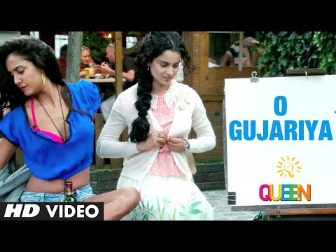 Queen: O Gujariya Video Song | Kangana Ranaut, Lisa Haydon, Raj Kumar Rao