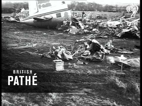 Belfast Air Crash Kills 27 Aka Bea Plane Crash (1953 ...