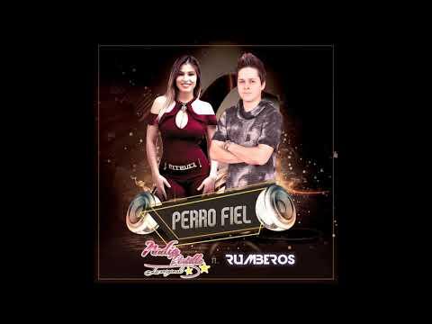 Nadia La Original ft Rumberos – Perro Fiel