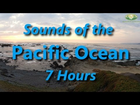 Pacific Ocean - Ambient Relaxation Sound - 7 Hours