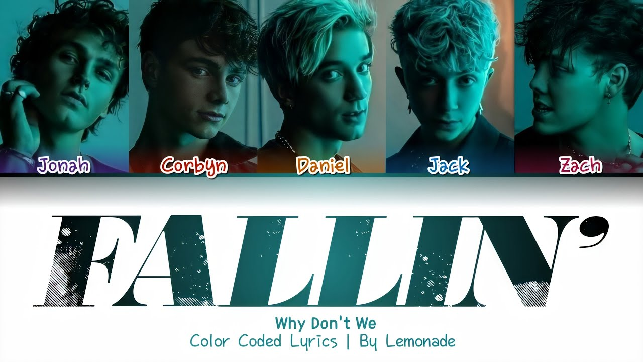 Download Why Don't We - Fallin' (Adrenaline) [Color Coded Lyrics]