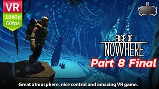 Edge Of Nowhere Oculus Rift Part 8 Final | Uncharted + Tomb Raider in VR