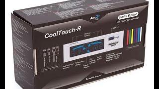 """Unboxing & Обзор: многофункциональной панели """"Aerocool CoolTouch-R"""""""