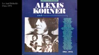 Alexis Korner (Duo)-Lo and behold.