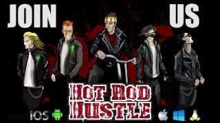 Hot Rod Hustle - Coming 2015