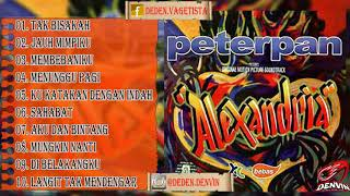 Peterpan Full Album Alexandria Hq