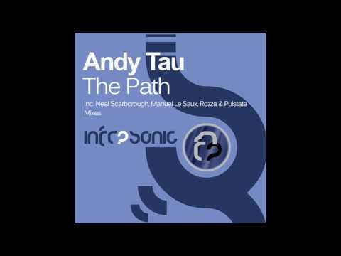 Andy Tau - The Path (Rozza Remix)