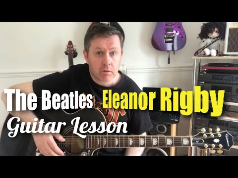 Eleanor Rigby - The Beatles - Guitar Lesson (Guitar Boxes)