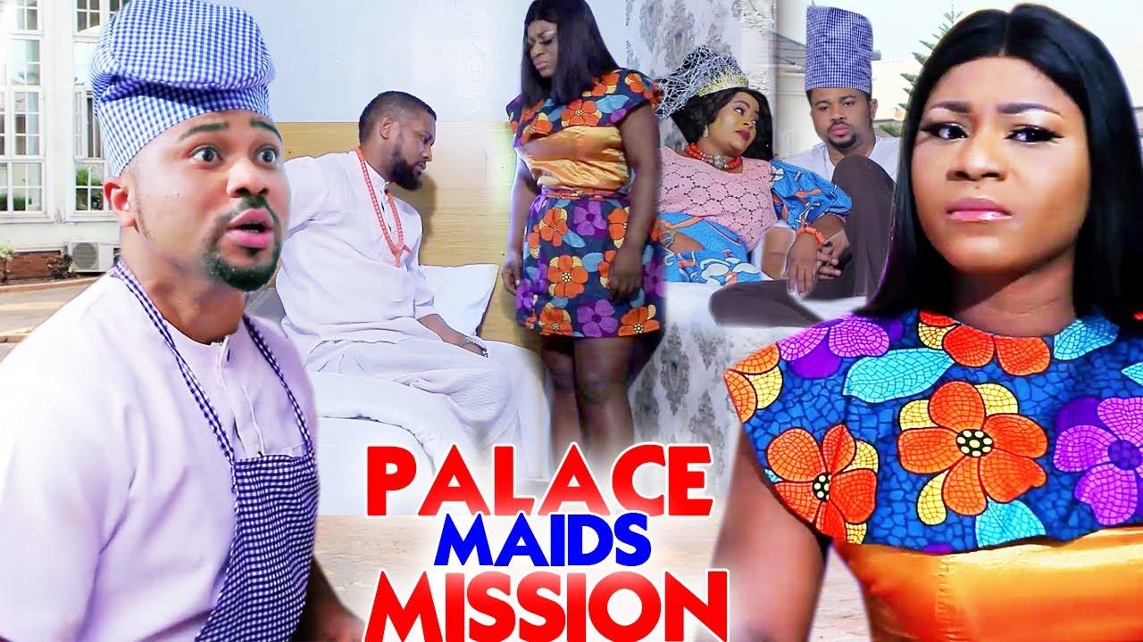 "Download Palace Maids Mission ""New Movie"" Complete 5&6-Destiny Etiko/Michael Godson 2021 Nigerian Movie"