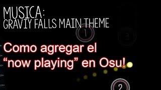 """Como agregar el """"Now Playing"""" en Osu! (Para Directos)"""