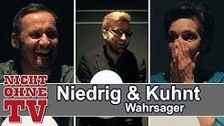 Wahrsager mit Niedrig und Kuhnt | NichtOhneTV