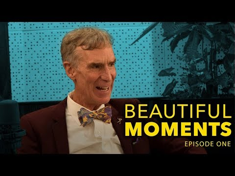 An Interview with Bill Nye | Beautiful Moments