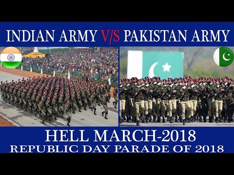 Indian army Hell March vs Pakistani Army Hell March 2018,Indian Army vs Pakistan Army Republic Day