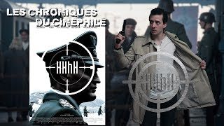 Les chroniques du cinéphile - HHhH