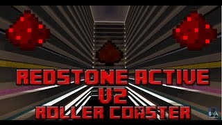 Redstone Active v2 - A Minecraft Roller Coaster