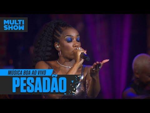 IZA - Pesadão  Música Boa Ao Vivo  Música Multishow