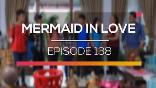 Mermaid In Love  - Episode 138