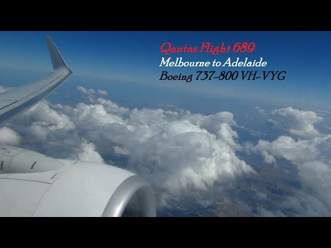 Qantas Flight 689 Melbourne to Adelaide -- Boeing 737-800 VH-VYG