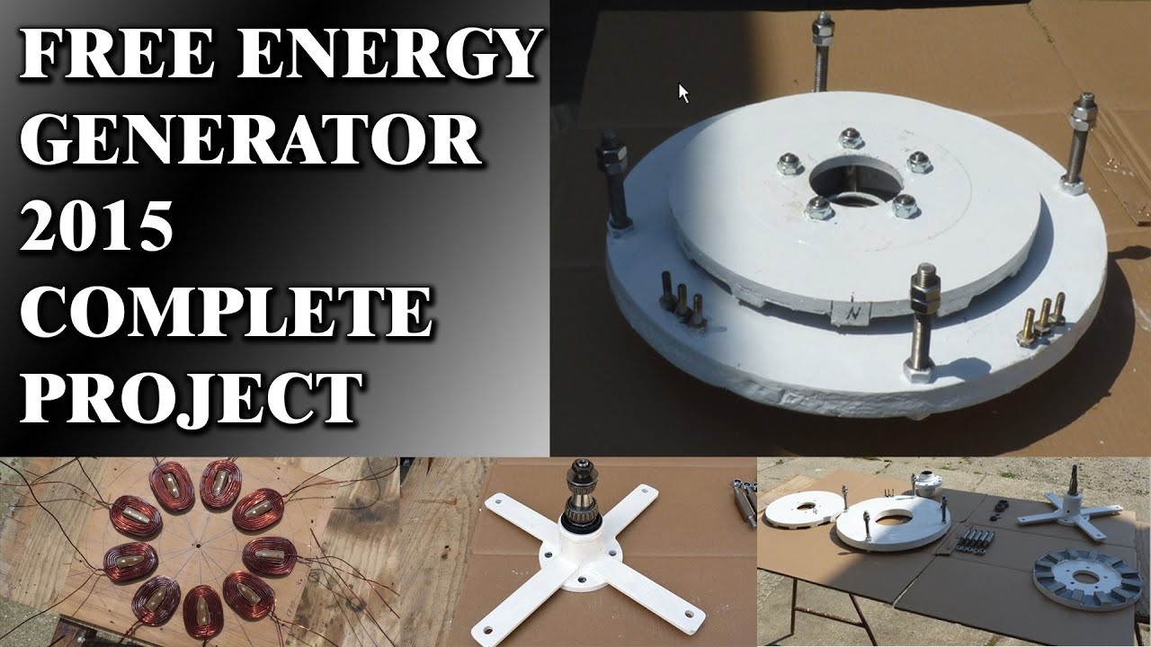 Free Energy Generator 2015 Works 100% including project