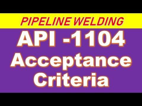 API 1104 Acceptance Criteria -WELDING For Pipelines