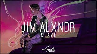 JIM ALXNDR - Slave (feat. Angie McMahon)