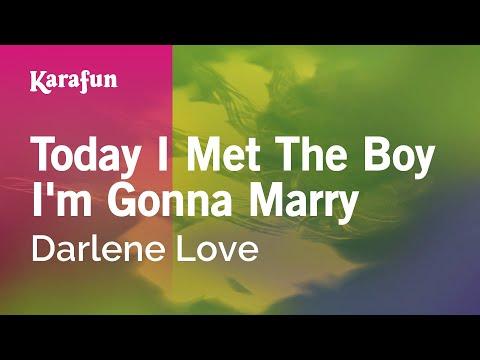 Karaoke Today I Met The Boy I'm Gonna Marry - Darlene Love *