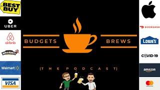 Amazon | Uber | DoorDash | Apple | Walmart | & More! Budgets & Brews Coffee Break 12/14/2020