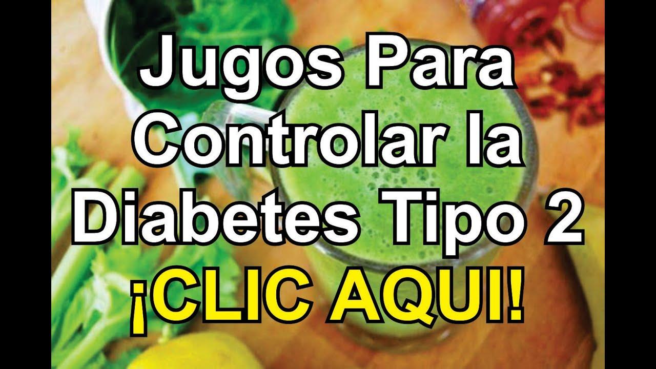Jugo Para Controlar la Diabetes Tipo 2 en Una Semana - YouTube