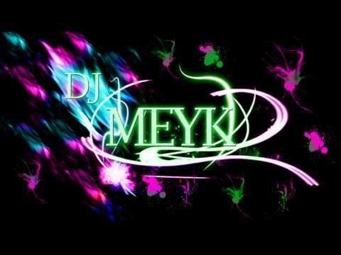 DJ MEYK- WAPKA MIX