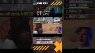 How To Use Grenade Launcher Like A Boss! | Garena Free Fire