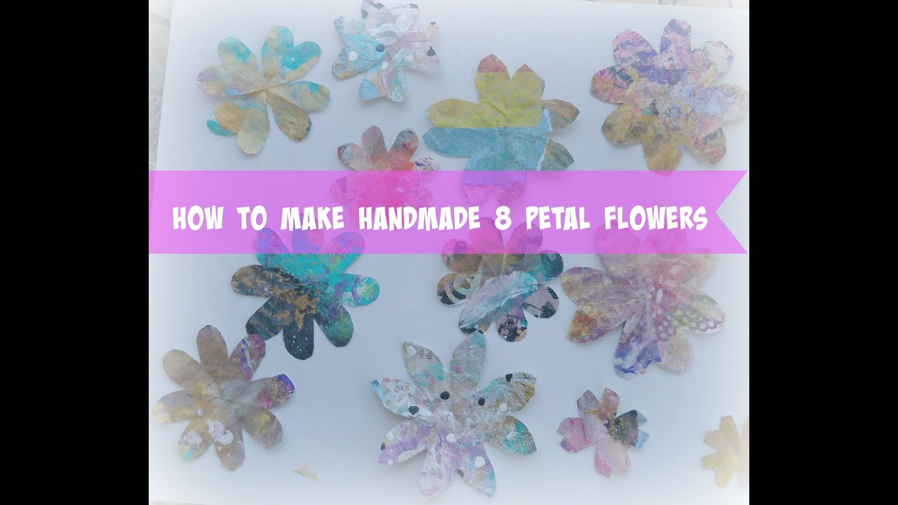 How To Make Handmade Flowers From Paper How To Make 8 Petal Flowers Without A Paper Punch Easy