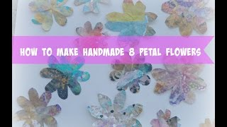 How to make 8 petal flowers without a paper punch/ Easy DIY/Handmade Paper Flowers