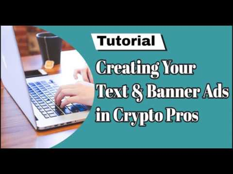 How To Properly Submit Crypto Pros Text And Banner Ads   Creating Crypto Pros Text And Banner Ads