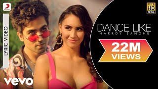 Dance Like - Official Lyric Video | Harrdy Sandhu | Lauren Gottlieb| B Praak|Jaani