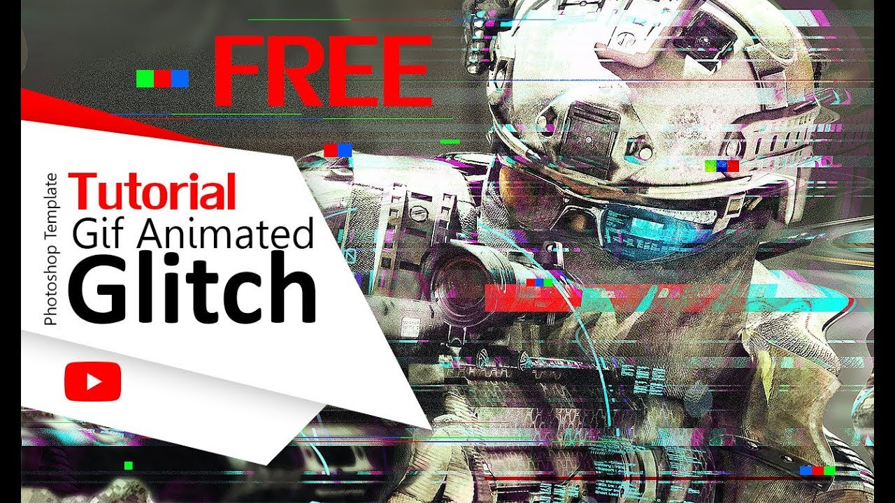 Tutorial Gif Animated Glitch Photoshop Templates - Download it for free!