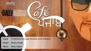 Tribut to Nusrat | Tumhe Dillagi Bhool Jaani Padegi (Neetu Singh) || Cafe Punjab || Bally Sagoo