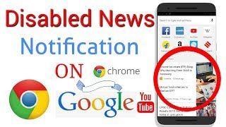 Disable news notification in chrome   turn off google chrome notifications android in hindi
