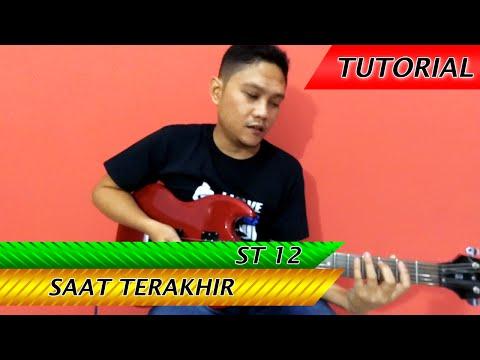ST 12 - Saat Terakhir | Belajar Gitar Melodi Dengan Mudah