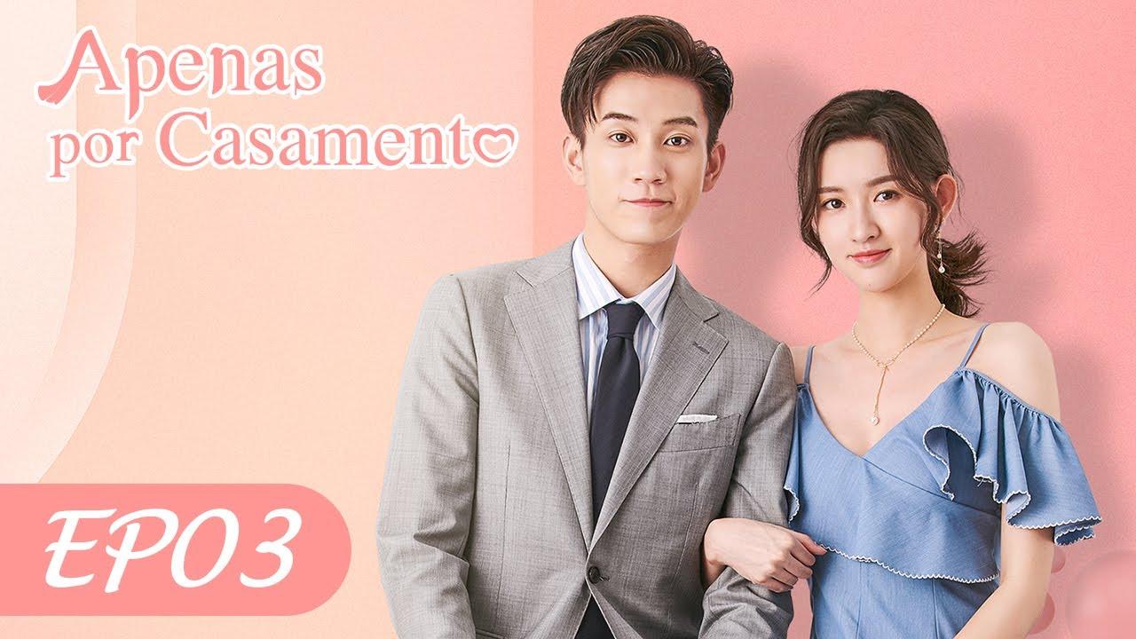 Download Apenas por Casamento EP03   Once We Get Married (Legendado PT-BR)   WeTV