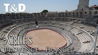 Arles Video Guide - Best City in France - Travel & Discover