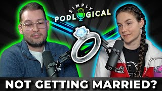 Relationships, Children & Why Ben Won't Propose - SimplyPodLogical #3