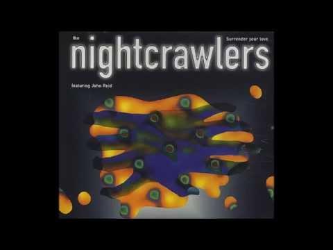 Nightcrawlers - Surrender Your Love (The Remixes)