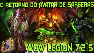 Kil´Jaeden reanima o Avatar de Sargeras contra Velen em PT Br [WoW Legion 7.2.5]