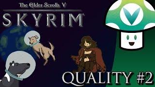 [Vinesauce] Vinny - That Skyrim Quality Part 2!