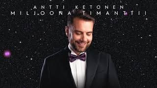 Antti Ketonen - Miljoona Timanttii