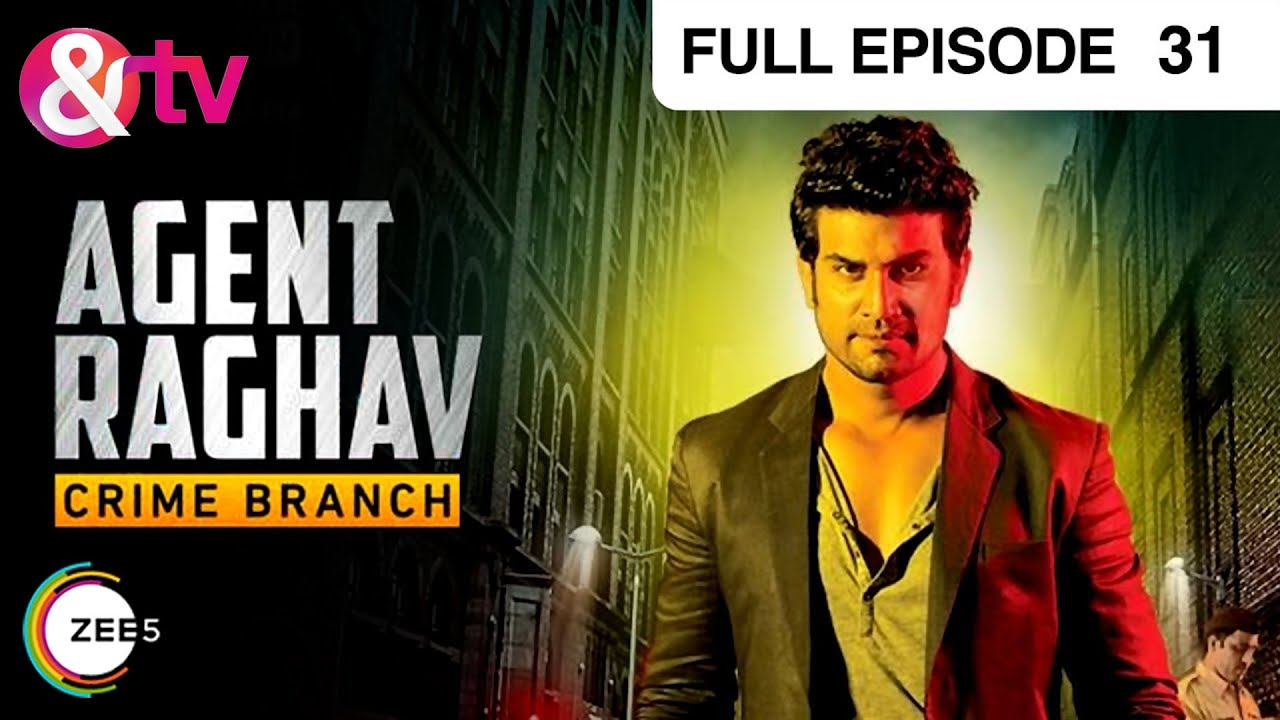 Agent Raghav Crime Branch Hindi Tv Serial Full Epi 31 Mahesh Manjrekar Deepali Pansare Youtube
